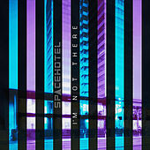 I'm Not There - Single by Spacehotel