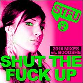 Shut The Fuck Up 2010 by Various Artists