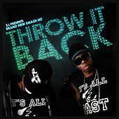 Throw It Back by El