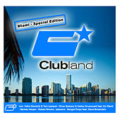Clubland Miami - Special Edition by Various Artists