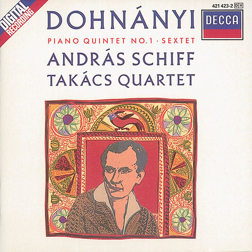 Dohnányi: Piano Quintet/Piano Sextet by András Schiff