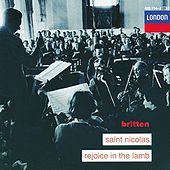 Britten: Saint Nicolas; Rejoice in the Lamb by Various Artists