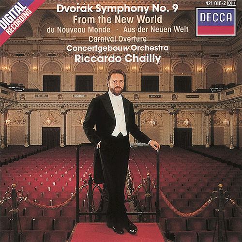 Dvorák: Symphony No.9 ('From The New World')/Carnival Overture by Concertgebouw Orchestra of Amsterdam