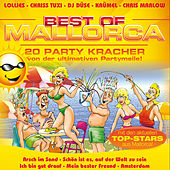 Best Of Mallorca! 20 Party Kracher von der ultimativen Partymeile! by Various Artists
