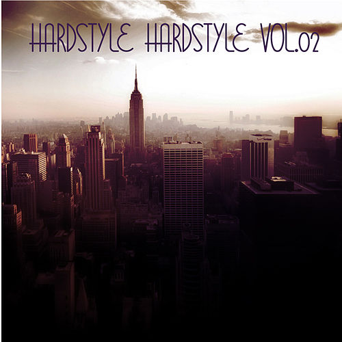 Hardstyle Hardstyle, Vol.02 by Various Artists