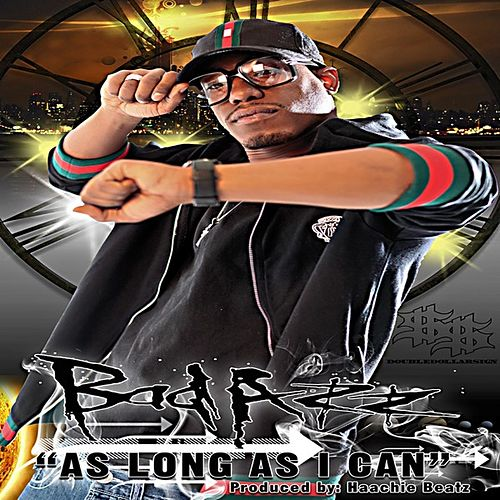As Long As I Can by Bad Azz
