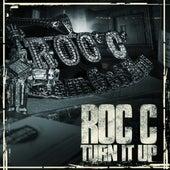 Turn It Up (Single) C von Roc 'C'