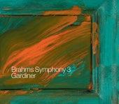 Brahms, J.: Symphony No. 3 / Gesang Der Parzen / Nanie von Various Artists