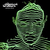 Another World by The Chemical Brothers