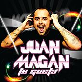 Te Gusta by Juan Magan