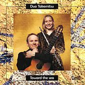 Toward the Sea by Duo Takemitsu