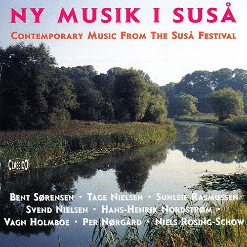 Ny Musik I Susa: Contemporary Music from the Susa Festival by Various Artists
