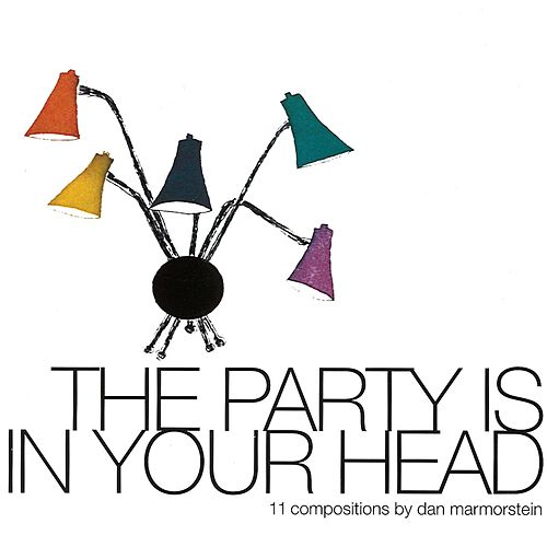 The Party Is In Your Head by Various Artists