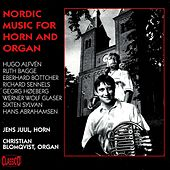 Nordic Music for Horn and Organ by Various Artists