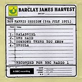 Bob Harris Session (5th July 1971) by Barclay James Harvest
