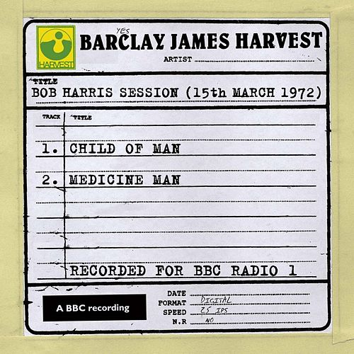 Bob Harris Session (15th March 1972) by Barclay James Harvest