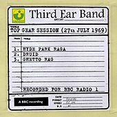 Top Gear Session (27th July 1969) by Third Ear Band