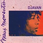 Meus Momentos: Djavan - Volume 1 by Djavan