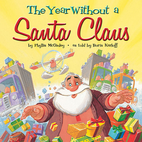 The Year Without A Santa Claus by Various Artists