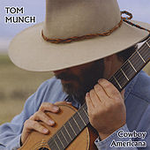 Cowboy Americana by Tom Munch