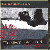 Tommy Talton in Europe, Someone Else's Shoes by Tommy Talton