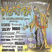 Decade of Disaster - The Toxic Shock Years von Various Artists