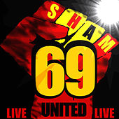 United (Live) by Sham 69