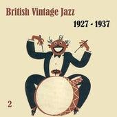 Anthology of British Vintage  Jazz, Volume 2 by Various Artists