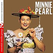 Minnie Pearl (Digitally Remastered) - EP by Minnie Pearl
