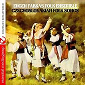 Czechoslovakian Folk Songs (Digitally Remastered) by Eugen Farkas Folk Ensemble