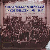 Great Singers & Musicians in Copenhagen 1931-1939 by Various Artists