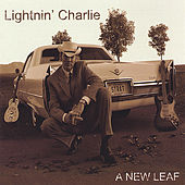 A New Leaf by Lightnin' Charlie