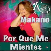 Por Que Me Mientes by Makano