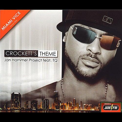 Crockett's Theme - EP feat. TQ by Jan Hammer Project