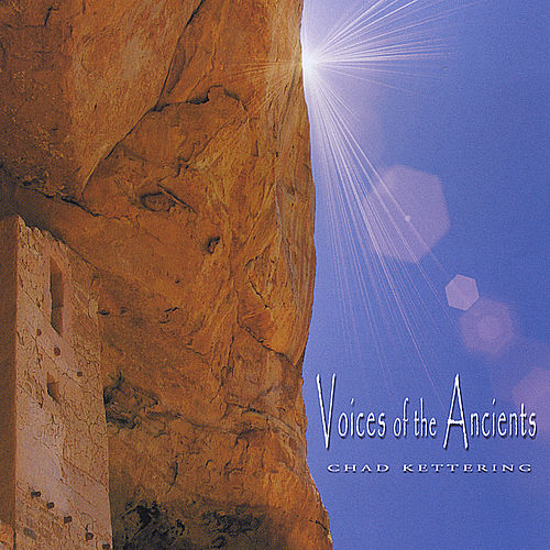 Voices Of The Ancients by Chad Kettering