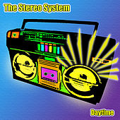 Daytime  - Single by The Stereo System