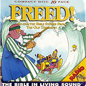 Freed!, Vol. 1 by The Bible in Living Sound