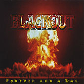 Forever And A Day by The Blackout