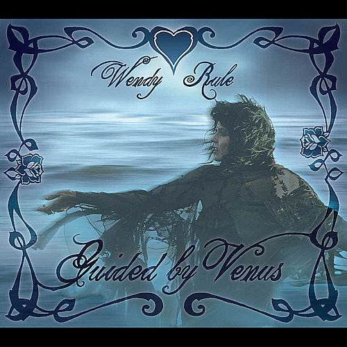 Guided by Venus by Wendy Rule