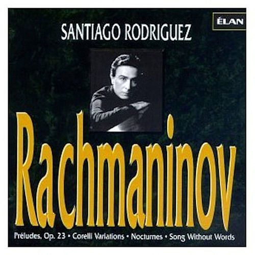 Complete Piano Works of Rachmaninov, Vol. 3 by Santiago Rodriguez