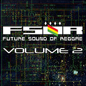 Future Sound Of Reggae Volume 2 by Various Artists
