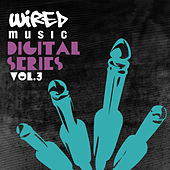 Wired Digital Series vol.3 by Various Artists
