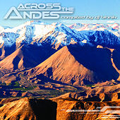 Across The Andes - Compiled by Dj Vinnix by Various Artists