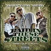 Paid In These Streets by Lucky Luciano