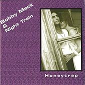 Honeytrap by Bobby Mack