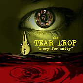 Tear Drop: A Cry For Unity by Various Artists