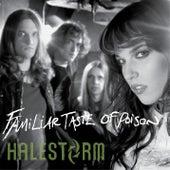 Familiar Taste Of Poison by Halestorm