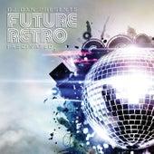 DJ Dan Presents Future Retro: Fascinated by DJ Dan