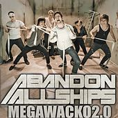 Megawacko2.0 - Single by Abandon All Ships