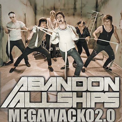Megawacko2.0 - Single by Abandon All Ships